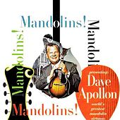 Play & Download Mandolins, Mandolins by Dave Apollon | Napster
