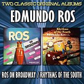 Play & Download Ros On Broadway/Rhythms Of The South by Edmundo Ros | Napster
