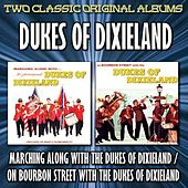 Play & Download Marching Along With The Dukes Of Dixieland/On Bourbon Street With The Dukes Of Dixieland by Dukes Of Dixieland | Napster