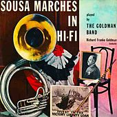 Play & Download Sousa's Greatest Marches by The Goldman Band | Napster