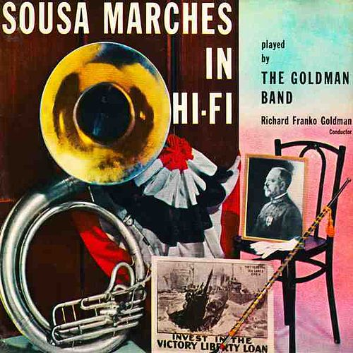 Sousa's Greatest Marches by The Goldman Band