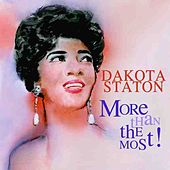 More Than The Most (With Bonus Tracks) by Dakota Staton