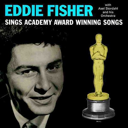 Eddie Fisher Sings Academy Award Winning Songs by Eddie Fisher