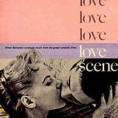Play & Download Love Scene by Elmer Bernstein | Napster