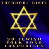30 Jewish Folk Song Favourites by Theodore Bikel