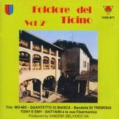 Folclore del Ticino, vol. 2 by Various Artists