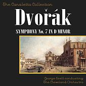 Play & Download Dvorak: Symphony No. 7 In D-Minor, Op. 70 by George Szell Conducting The Cleveland Orchestra | Napster