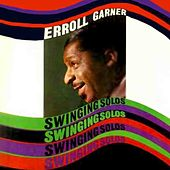 Play & Download Swinging Solos by Erroll Garner | Napster