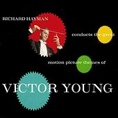 The Greatest Motion Picture Themes of Victor Young by Richard Hayman