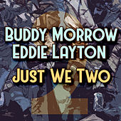 Play & Download Just We Two by Buddy Morrow | Napster