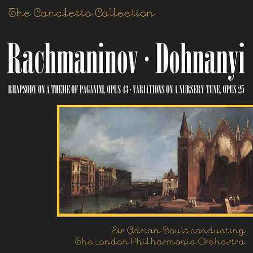 Play & Download Rachmaninoff: Rhapsody On A Theme Of Paganini/Dohnanyi: Variations On A Nursery Tune, Op. 25 by Julius Katchen | Napster