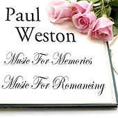 Music For Memories/Music For Romancing by Paul  Weston