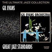 Play & Download Great Jazz Standards by Gil Evans | Napster