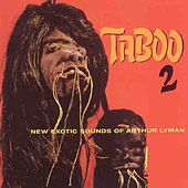 Play & Download Taboo 2 by Arthur Lyman | Napster