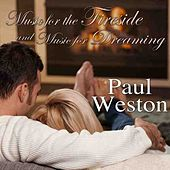 Music For Dreaming/Music For The Fireside by Paul  Weston
