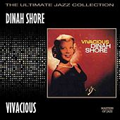 Play & Download Vivacious by Dinah Shore | Napster