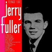 Play & Download Teenage Love by Jerry Fuller | Napster