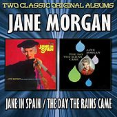 Play & Download The Day The Rains Came/Jane In Spain by Jane Morgan | Napster
