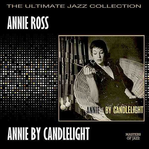Play & Download Annie By Candlelight by Annie Ross | Napster