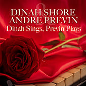 Play & Download Dinah Sings Previn Plays by Dinah Shore | Napster