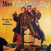 Play & Download More College Drinking Songs by The Blazers | Napster