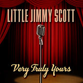 Play & Download Very Truly Yours by Little Jimmy Scott | Napster