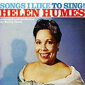 Play & Download Songs I Like To Sing by Helen Humes | Napster