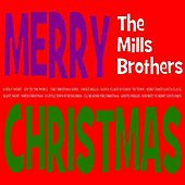 Merry Christmas by The Mills Brothers