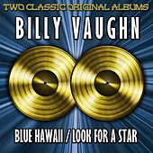 Blue Hawaii/Look For A Star by Billy Vaughn
