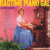 Ragtime Piano Gal by Jo Ann Castle