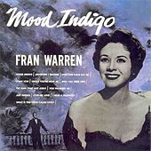 Mood Indigo by Fran Warren