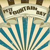 Pete Fountain Day by Pete Fountain