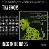 Back To The Tracks by Tina Brooks