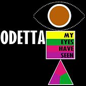 Play & Download My Eyes Have Seen by Odetta | Napster
