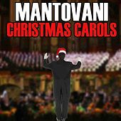 Play & Download Christmas Carols by Mantovani | Napster