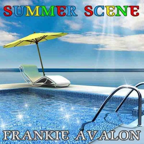 Summer Scene by Frankie Avalon
