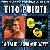 Dance Mania/Mambo On Broadway by Tito Puente