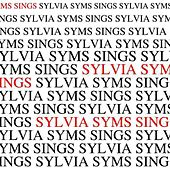 Play & Download Sylvia Syms Sings by Sylvia Syms | Napster