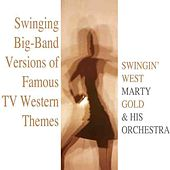 Play & Download Swingin' West by Marty Gold | Napster