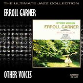 Play & Download Other Voices by Erroll Garner | Napster
