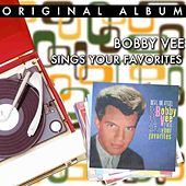 Play & Download Bobby Vee Sings Your Favourites by Bobby Vee | Napster