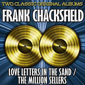 Play & Download Love Letters In The Sand/The Million Sellers by Frank Chacksfield And His Orchestra | Napster