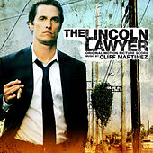Play & Download The Lincoln Lawyer (Original Motion Picture Score) by Cliff Martinez | Napster