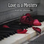 Play & Download Love Is a Mystery - From Dr. Zhivago (Piano Solo) by Lorenzo de Luca | Napster