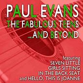 Play & Download The Fabulous Teens by Paul Evans | Napster