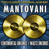 Play & Download Continental Encores & Waltz Encores by Mantovani | Napster