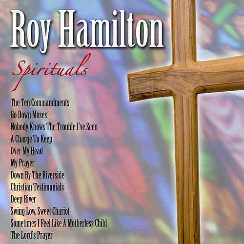 Play & Download Spirituals by Roy Hamilton | Napster