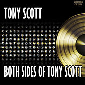 Play & Download Both Sides Of Tony Scott by Tony Scott | Napster