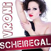 Play & Download Scheißegal by Vroni | Napster