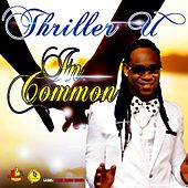 Play & Download In Common by Thriller U | Napster